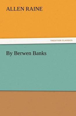 By Berwen Banks by Allen Raine