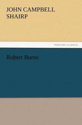 Robert Burns by John Campbell Shairp