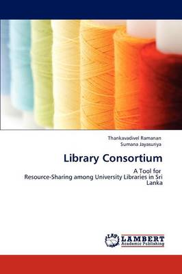 Library Consortium by Thankavadivel Ramanan