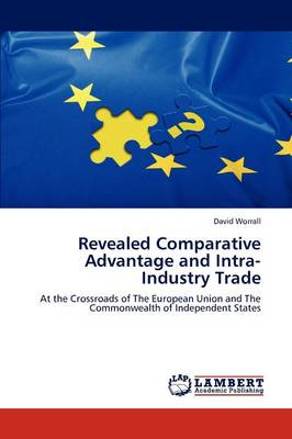 Revealed Comparative Advantage and Intra-Industry Trade by Professor of English Literature David Worrall