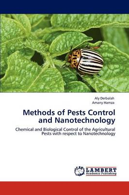 Methods of Pests Control and Nanotechnology by Aly Derbalah