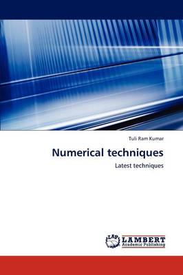 Numerical Techniques by Tuli Ram Kumar
