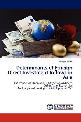 Determinants of Foreign Direct Investment Inflows in Asia by Nimesh Salike