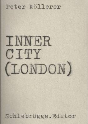 Inner City (London) by Peter Kollerer