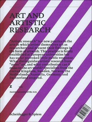 Art and Artistic Research Music, Visual Art, Design, Literature, Dance by Corina Caduff, Fiona Siegenthaler, Tan Walchli