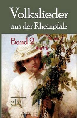 Volkslieder Aus Der Rheinpfalz by Wilhelm W St