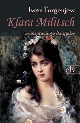 Klara Militsch by Iwan Sergejewitsch Turgenjew