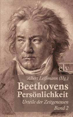 Beethovens Pers Nlichkeit by Albert (Hg ) Lei Mann
