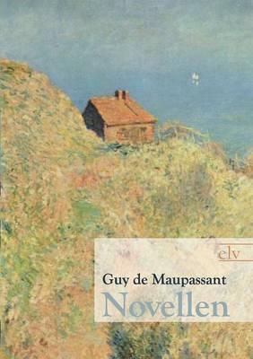 Novellen by Guy de Maupassant