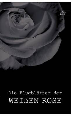 Die Flugbl Tter Der Wei En Rose by