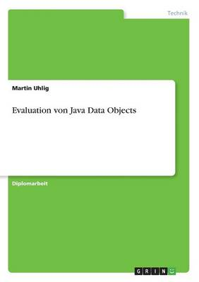 Evaluation Von Java Data Objects by Martin Uhlig