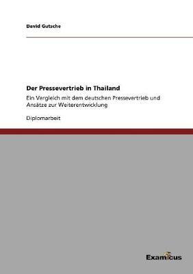 Der Pressevertrieb in Thailand by David Gutsche