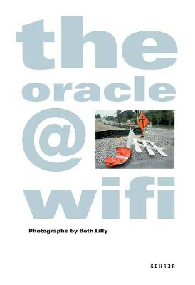 The Oracle@wifi by Beth Lilly