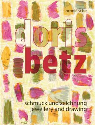 Doris Betz Jewellery and drawing by Doris Betz