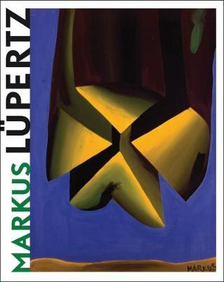 Markus Lupertz by Dorothy M. Kosinski, Evelyn C. Hankins