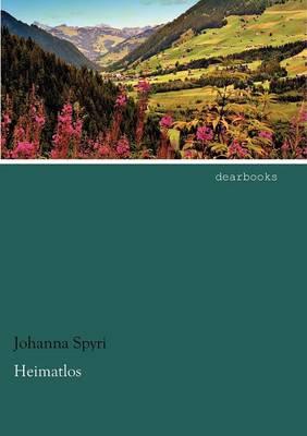 Heimatlos by Johanna Spyri