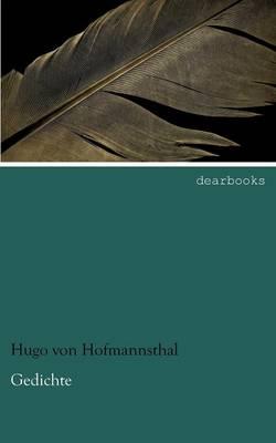 Gedichte by Hugo Von Hofmannsthal