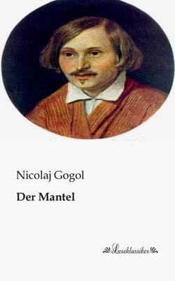 Der Mantel by Nicolaj Gogol