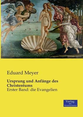 Ursprung Und Anfange Des Christentums by Eduard Meyer