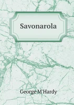 Savonarola by George M'Hardy