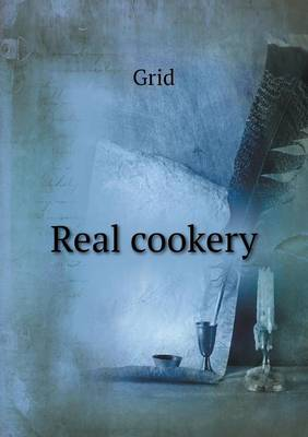 Real Cookery by Grid