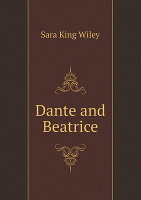 Dante and Beatrice by Sara King Wiley