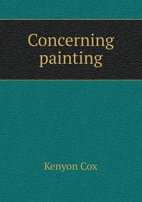 Concerning Painting by Kenyon Cox