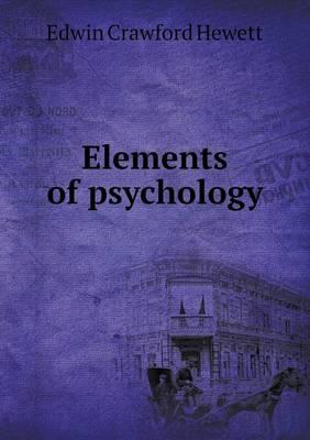Elements of Psychology by Edwin Crawford Hewett