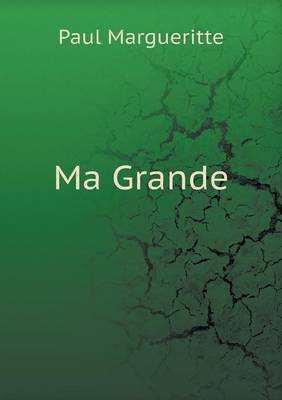 Ma Grande by Paul Margueritte