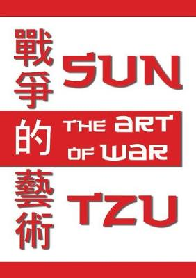 The Art of War the Oldest Military Treatise in the World by Sun Tzu