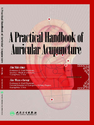 A Practical Handbook of Auricular Acupuncture by