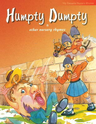 Humpty Dumpty and Other Nursery Rhymes by Pegasus