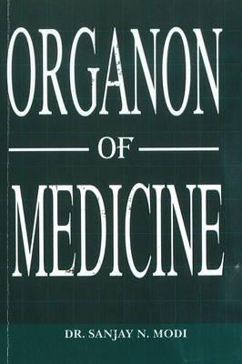 Organon of Medicine Simplified by Dr Sanjay N. Modi