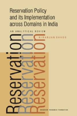Reservation Policy and Its Implementation Across Domains in India An Analytical Review by