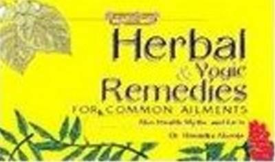Herbal & Yogic Remedies by Dr Hitendra Ahooja