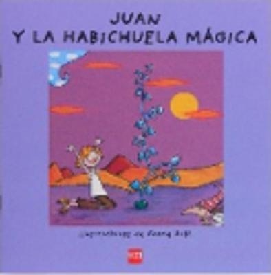 Coleccion !!Ya Se Leer! Juan y La Habichuela Magica by