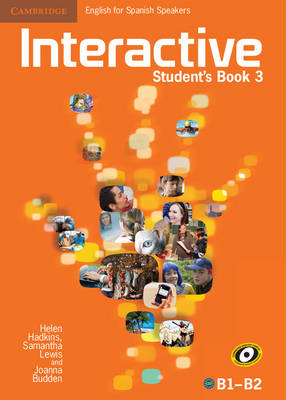 Interactive for Spanish Speakers Level 3 Student's Book by Helen Hadkins, Samantha Lewis, Joanna Budden