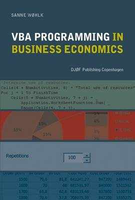 VBA Programming in Business Economics by Wohlk Sanne