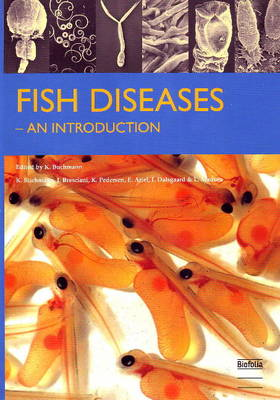 Fish Diseases An Introduction by Kurt Buchmann