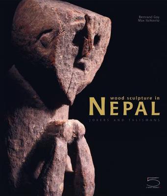 Wood Sculpture in Nepal by Bertrand Goy, Max Itzikovitz