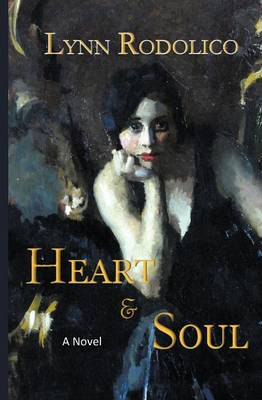 Heart and Soul by Lynn Rodolico