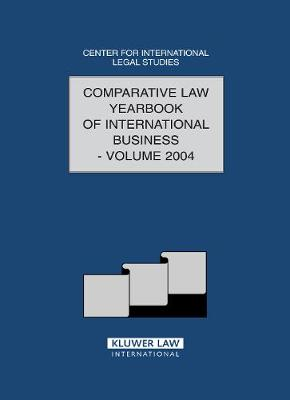 Comparative Law Yearbook of International Business by Dennis (Center for International Legal Studies Salzburg Austria) Campbell