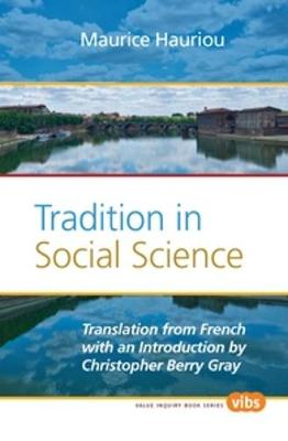 Tradition in Social Science by Maurice Hauriou