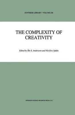 The Complexity of Creativity by Ake E. Andersson