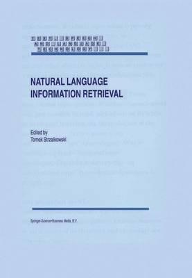 Natural Language Information Retrieval by Tomek Strzalkowski