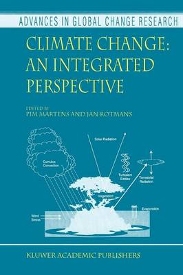 Climate Change: An Integrated Perspective by Pim Martens