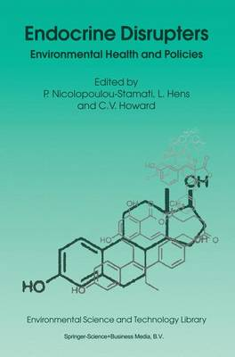 Endocrine Disrupters Environmental Health and Policies by Polyxeni Nicolopoulou-Stamati