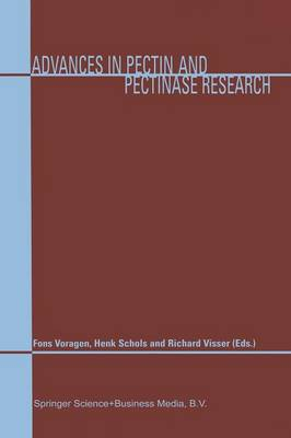 Advances in Pectin and Pectinase Research by Fons Voragen