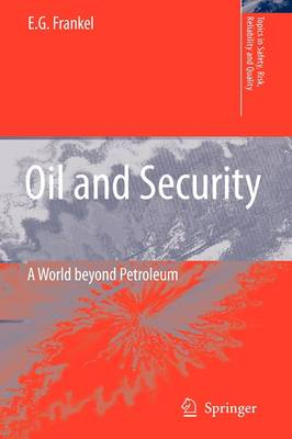 Oil and Security A World beyond Petroleum by E. G. Frankel
