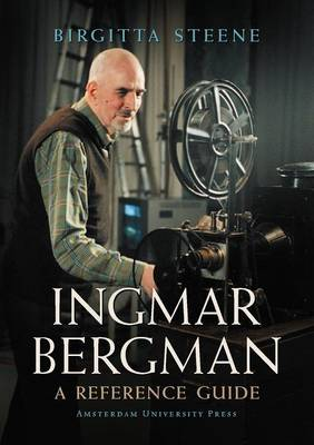 Ingmar Bergman A Reference Guide by Birgitta Steene